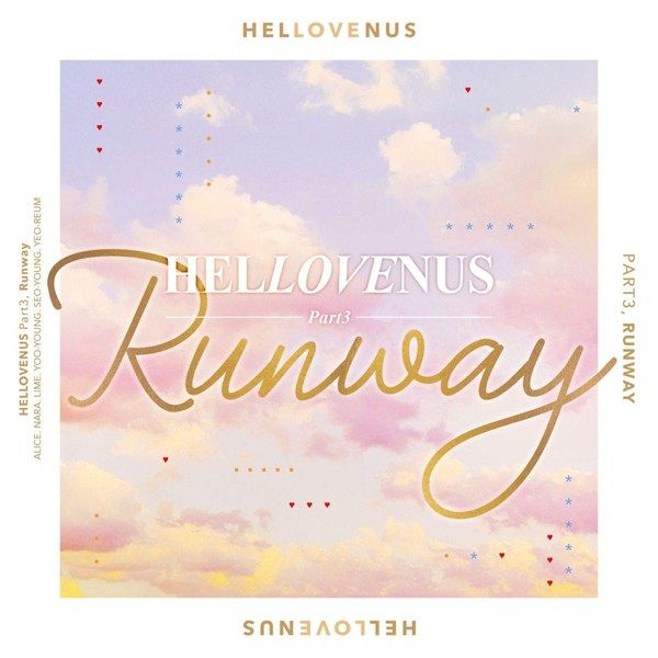 8 best kpop songs images on pinterest karaoke kpop and clip art listen to hellovenus hellovenus pt 3 runway single itunes plus aac m4a malvernweather Image collections