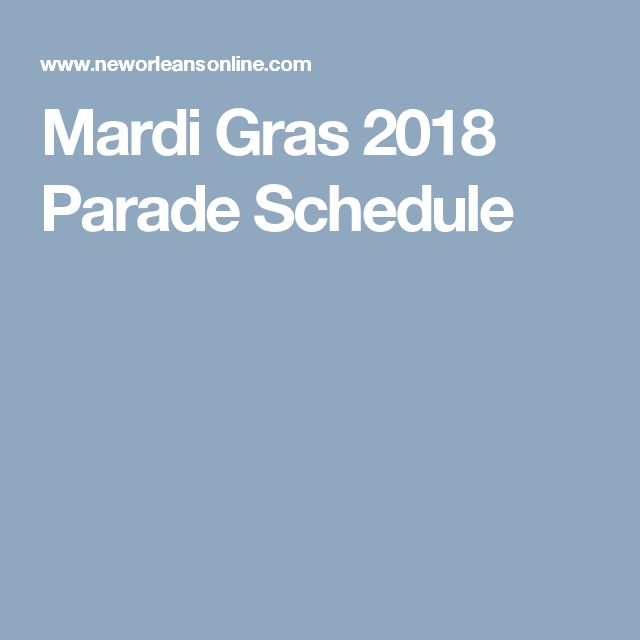 Mardi Gras 2018 Parade Schedule