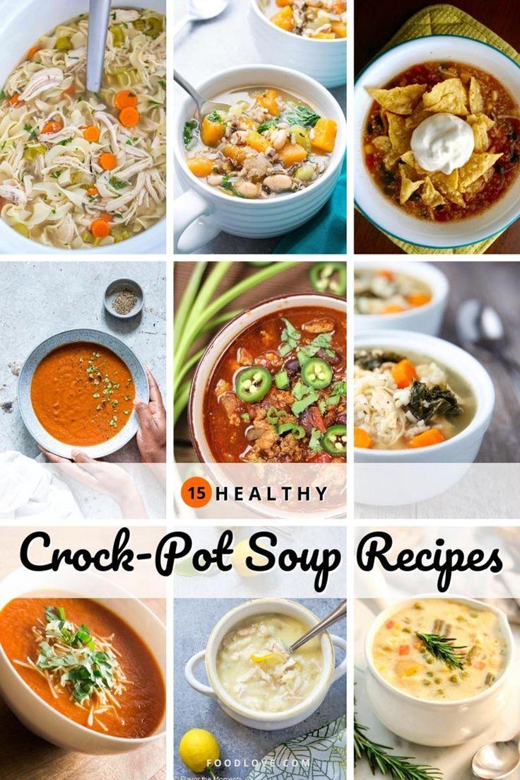 15 Healthy Crock Pot Soups For Busy Weeknights Crockpot Soup Recipes Vegan Slow Cooker Soup Vegan Crockpot Recipes