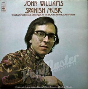 John Williams Plays Spanish Music Albeniz, Rodrigo, De Falla, Granados, And Others CBS 72860 Winyl Muzyka Klasyczna
