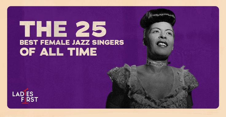 Best female jazz singers of all time a top 25 countdown
