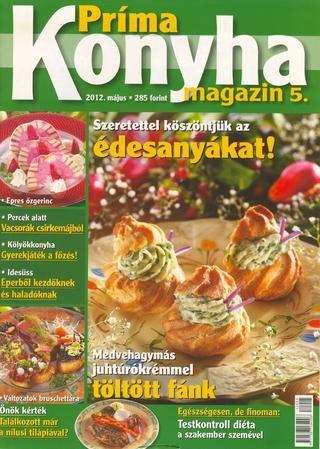 Prima konyha magazin 2012 05 majus