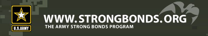 The Army Strong Bonds Program Strong Bonds is a unit-based, chaplain-led program which assists commanders in building individual resiliency by strengthening the Army Family. The core mission of the Strong Bonds program is to increase individual Soldier and Family member readiness through relationship education and skills training.  Addresses the impact of relocations, deployments, and military lifestyle stressors.