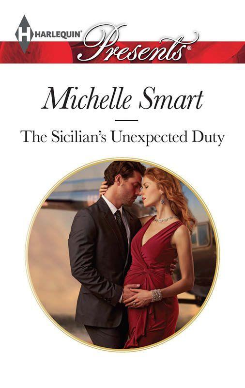 The Sicilian's Unexpected Duty (Harlequin Presents\The Irresistible Sicilians): Michelle Smart: 9780373132386: Amazon.com: Books
