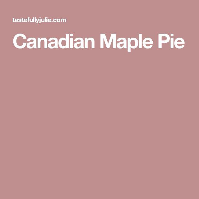 Canadian Maple Pie