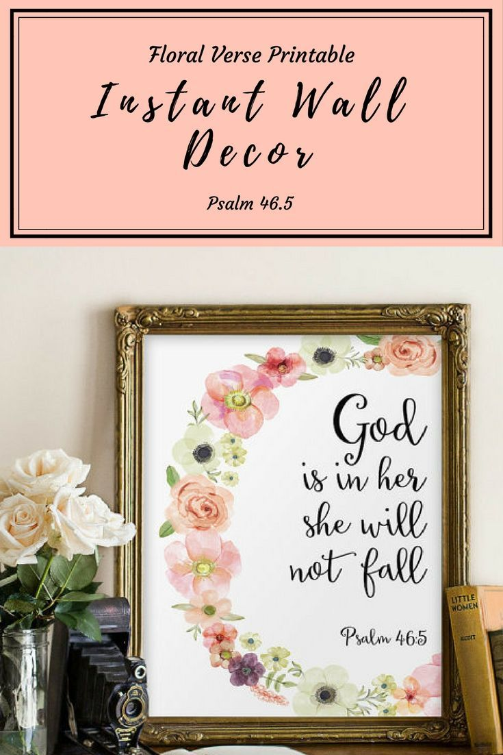 My favorite verse is printable wall decor form. A perfect way to add art to your home, digital downloads are available once you checkout! I love this verse as it is motivational and inspiring. Add to your nursery, daughters room, your office, bedroom and more! #walldecor #instantdownload #digitaldownload #bibleverse #psalm465 #nurserydecor #wallart #afflink