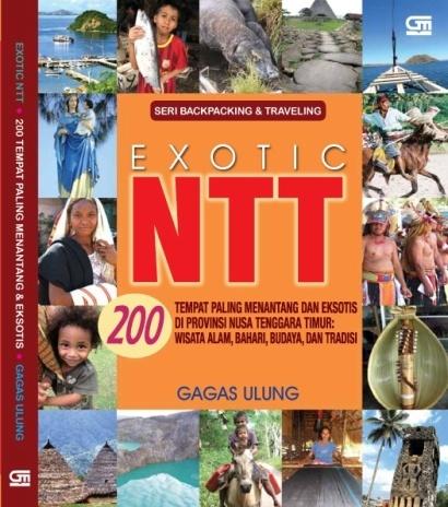 Exotic NUSA TENGGARA TIMUR (NTT), 2010.