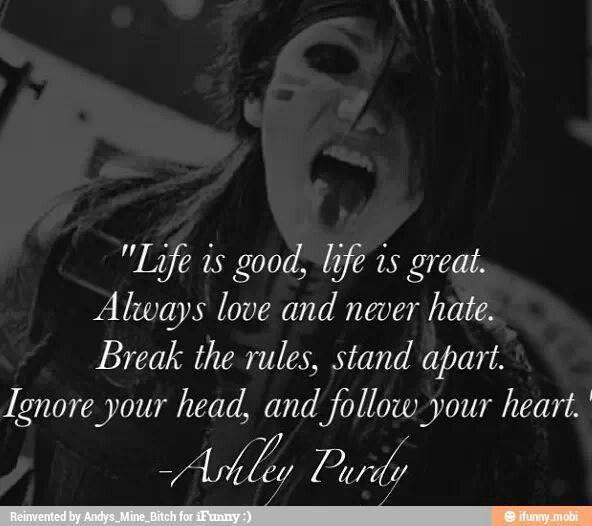 Black Veil Brides... Ashley Purdy quote