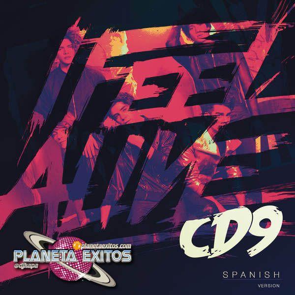 CD9 - I Feel Alive (Spanish Version)