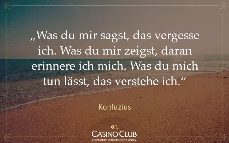 #Zitat #Konfuzius #CasinoClub