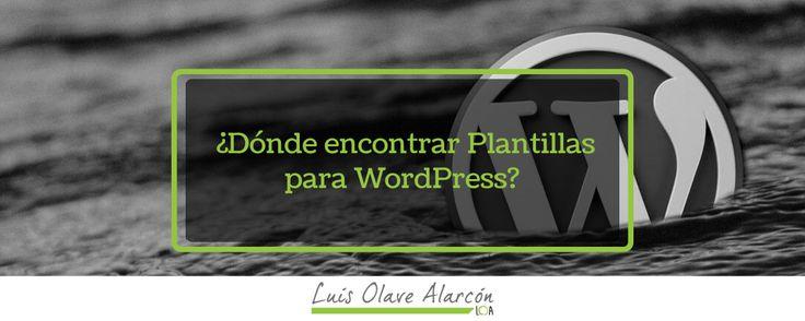 Dónde encontrar Plantillas para WordPress? - luisolavea.xyz