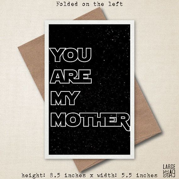 You Are My Mother  Star Wars Card  Mother's Day by StudioFusco, $5.00