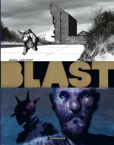 Blast - tome 3 - La tête la première (3) de Manu Larcenet, http://www.amazon.fr/dp/2205071041/ref=cm_sw_r_pi_dp_BxTPsb0H5A1D0