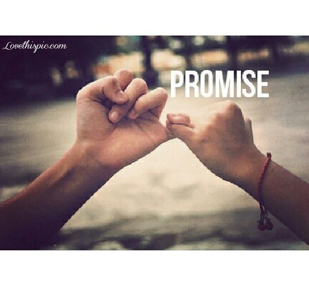 Promising Love Quotes: 25+ Best Pinky Promise Quotes On Pinterest