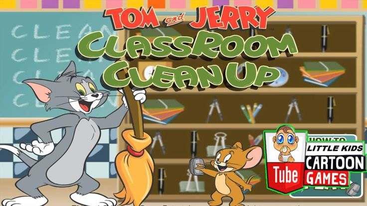 ᴴᴰ ღ Tom and Jerry 2017 Games ღ Tom And Jerry - Classroom Clean Up ღ Bab...