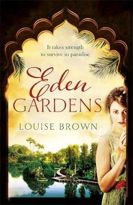 Eden Gardens - Louise Brown