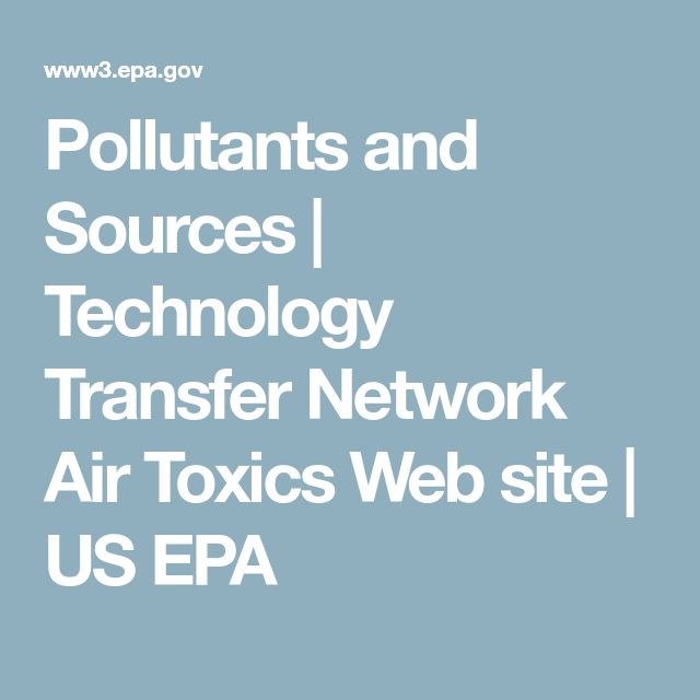Pollutants and Sources | Technology Transfer Network Air Toxics Web site | US EPA