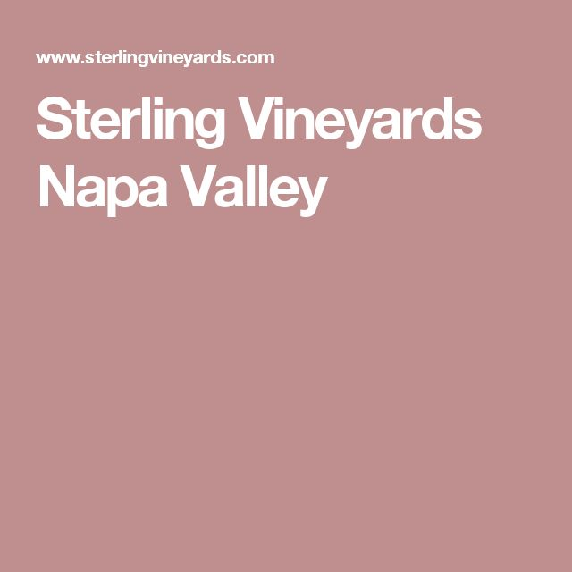 Sterling Vineyards Napa Valley