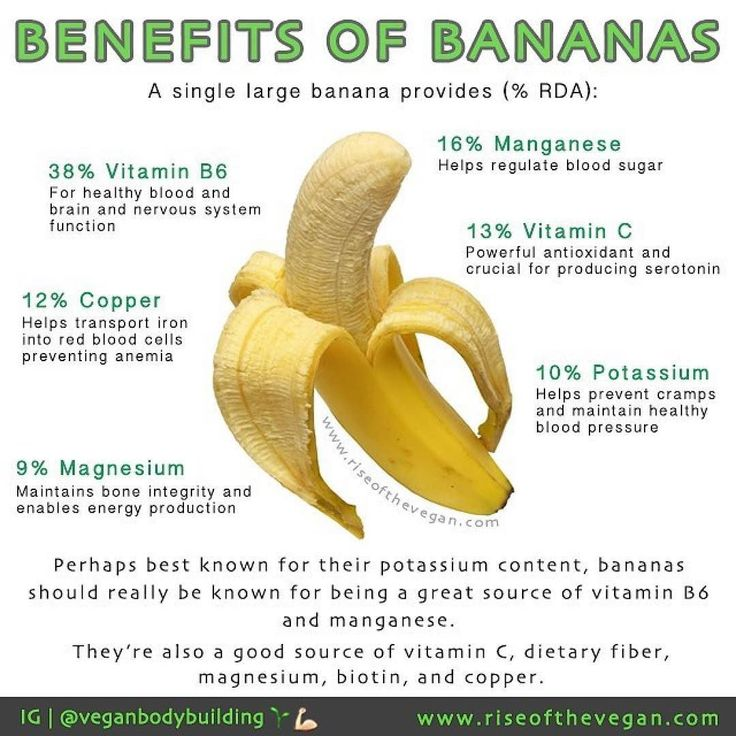 Eat two bananas before a strenuous workout to pack an energy punch and sustain your blood sugar and protect against muscle cramps during workouts and nighttime leg cramps due to the mineral potassium . Bananas are known to reduce swelling protect against developing type-2 diabetes aid in weight loss strengthen the nervous system and help with production of white blood cells all due to the high level of vitamin B6 . Bananas are good for your heart. Potassium a mineral electrolyte that keeps…
