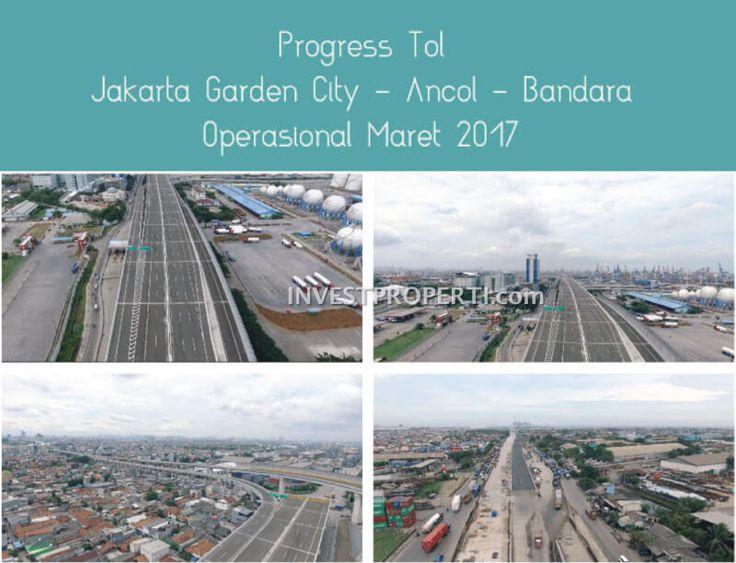 Progress tol Jakarta Garden City - Ancol - Bandara 2017