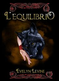 Nuova autrice in famiglia! :D Evelyn Levine... L'Equilibrio! http://www.selectedselfpublishing.it/autori/levine-evelyn/lequilibrio/
