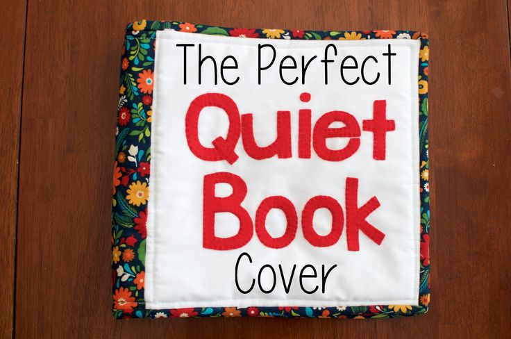 The Perfect Quiet Book Cover Tutorial