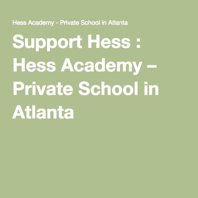 Support Hess : Hess Academy – Private School in Atlanta
