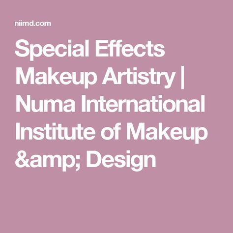 Special Effects Makeup Artistry | Numa International Institute of Makeup & Design