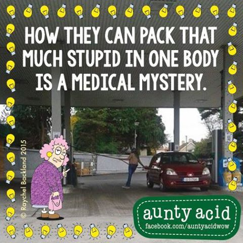 #AuntyAcid how they can pack that much stupid