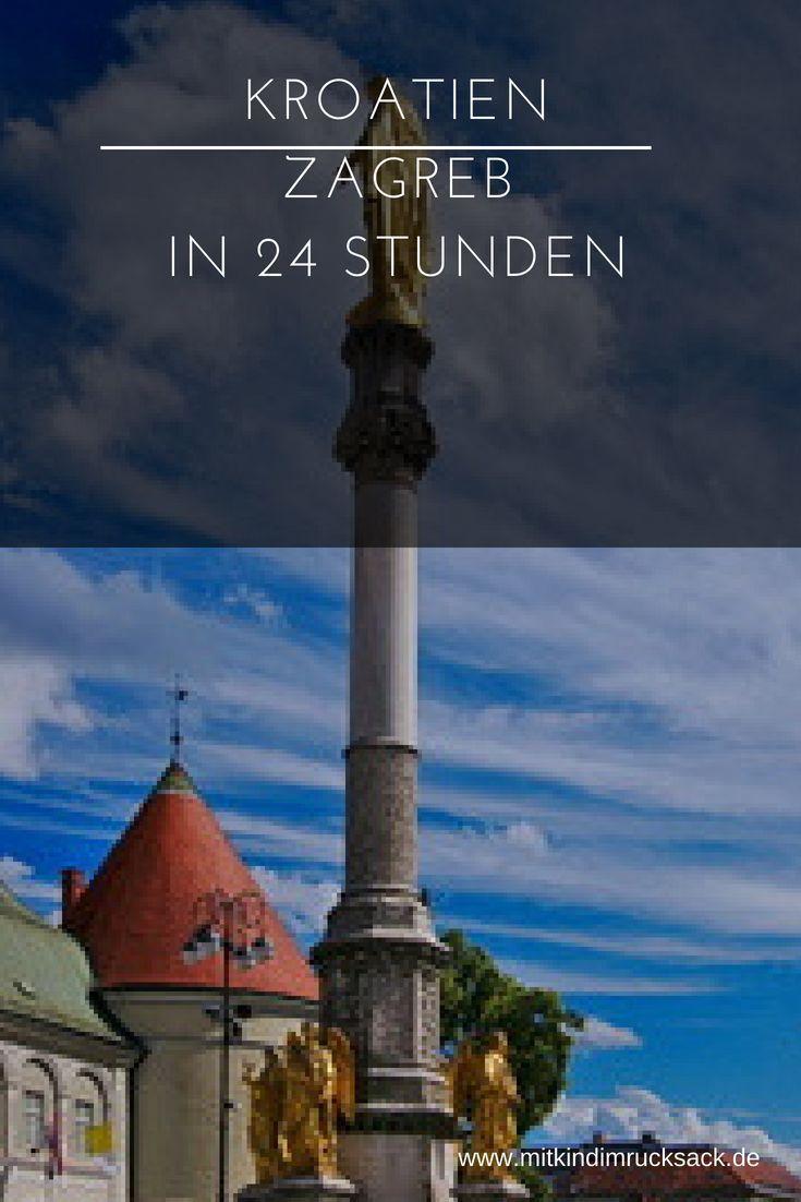 Zagreb 24 Stunden In Der Kroatischen Hauptstadt Unsere Tipps Und Empfehlungen Kroatien Ferien Balkan Zagreb Kroatien Zagreb Kroatien