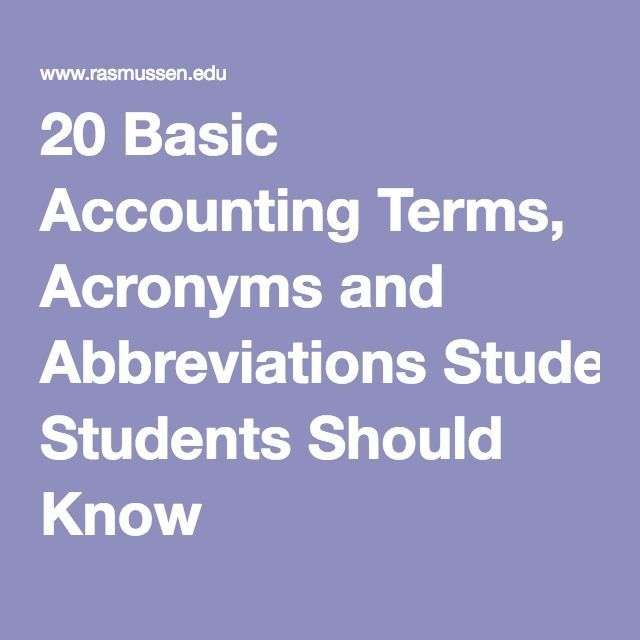 20 Basic Accounting Terms, Acronyms and Abbreviations Students Should Know