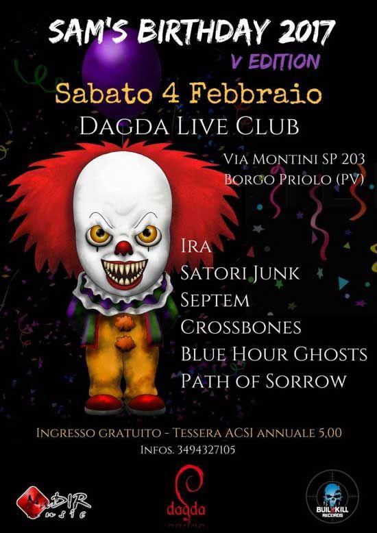 Sam's Birthday - i dettagli della quinta edizione!  Quest'anno il Sam's Birthday, festival itinerante, organizzato da Nadir Music, è giunto alla quinta edizione. L'evento si svolgerà, in uno dei locali di punta del Nord Italia, il Dagda Live Club, a Borgo Priolo, in provincia di Pavia.
