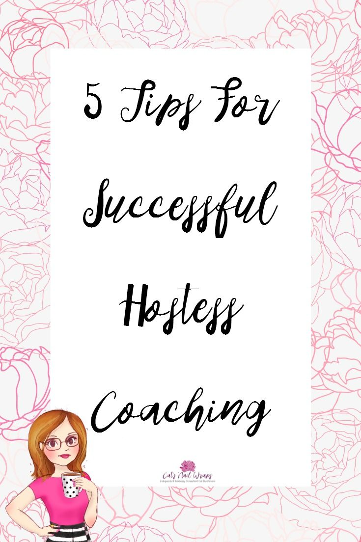 Click through to read 5 tips for successful hostess coaching in Direct Sales.
