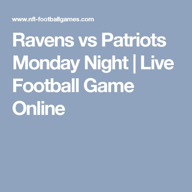 Ravens vs Patriots Monday Night | Live Football Game Online