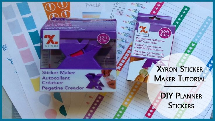DIY Planner Stickers Using Xyron Sticker Maker