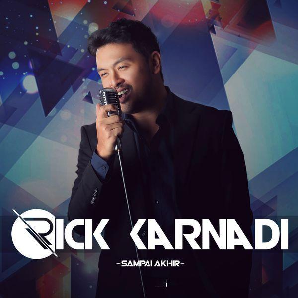 Rick Karnadi – Sampai Akhir