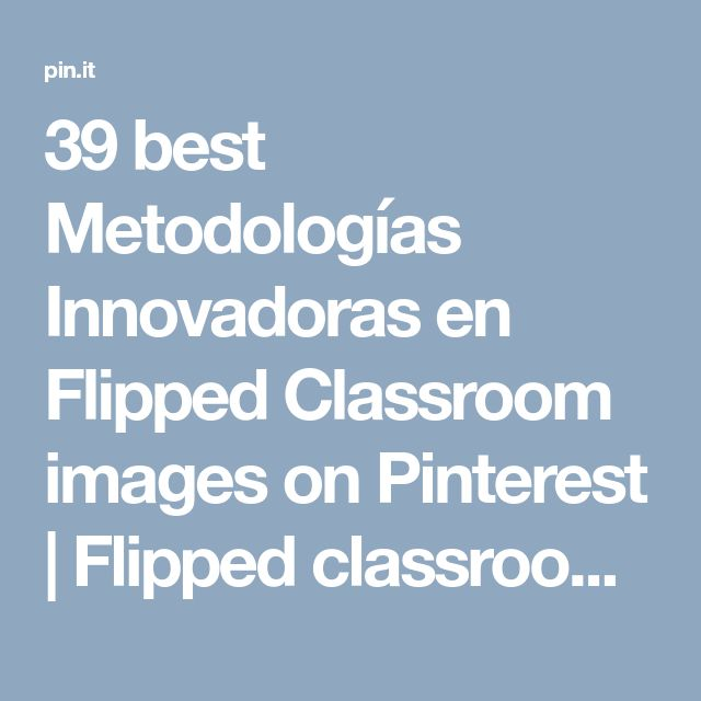39 best Metodologías Innovadoras en Flipped Classroom images on Pinterest | Flipped classroom, Critical thinking and Flipping