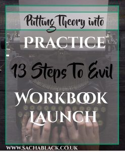 Putting Theory into Practice - 13 Steps To Evil Workbook Launch