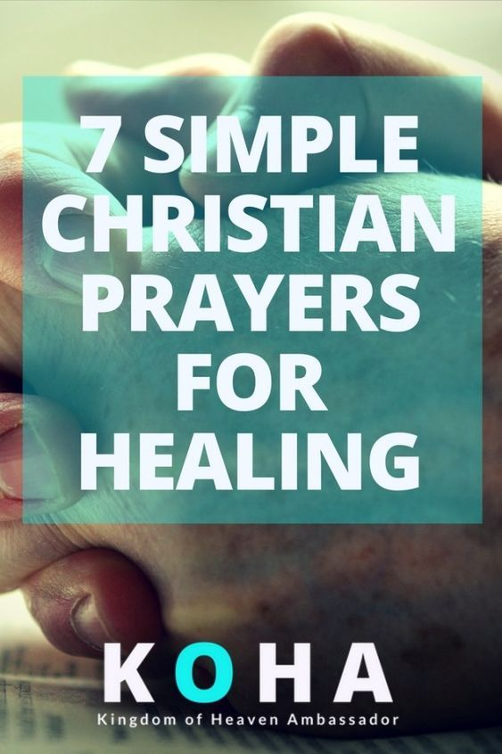 If you or someone you know needs healing in their bodies, check out our 7 Simple Christian Prayers for healing!