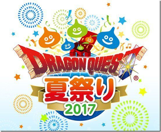 Dragon Quest Summer Festival 2017 dated   - takes place in Japan on August 5-6 2017 - event will commemorate the series 30th anniversary and take a look at its history - being held at the Tokyo Big Sight West 4 Hall from 10:00am through 8:00pm JST - free admission - special Dragon Quest X Fifth Anniversary Celebration Stage featuring celebrity guests and more will cost 2000 yen  from GoNintendo Video Games