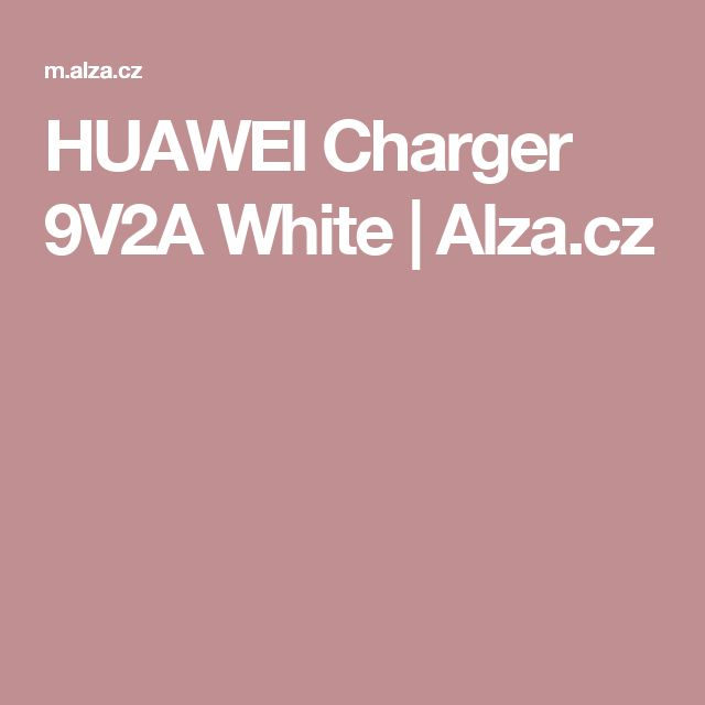 HUAWEI Charger 9V2A White  | Alza.cz
