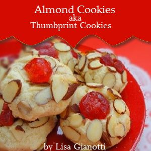 Almond Cookies - aka Thumbprint Cookies and Jelly Cookies.