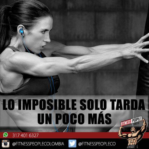 Que esperas para ir por lo imposible? #motivateconfitnesspeople