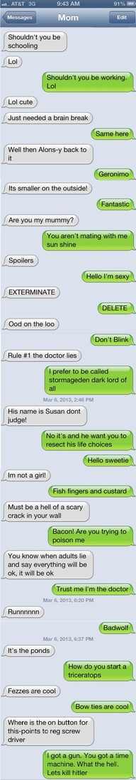 Doctor Who quote battle. Hilarious. Also, I've had these battles. With supernatural quotes, I will not be defeated