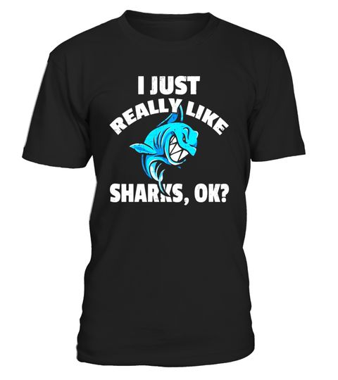 "# Funny I Just Really Like Sharks Ok? Funny Graphic T Shirt .  Special Offer, not available in shops      Comes in a variety of styles and colours      Buy yours now before it is too late!      Secured payment via Visa / Mastercard / Amex / PayPal      How to place an order            Choose the model from the drop-down menu      Click on ""Buy it now""      Choose the size and the quantity      Add your delivery address and bank details      And that's it!      Tags: Do you know someone who…"