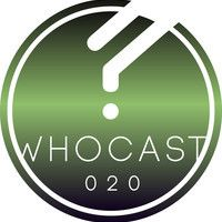 WHOCAST020 - Carolain Luf (Whatiplay) by whoelsemusic on SoundCloud