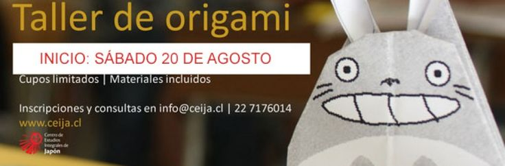 Taller de Origami http://www.ceija.cl/site/?page_id=574#