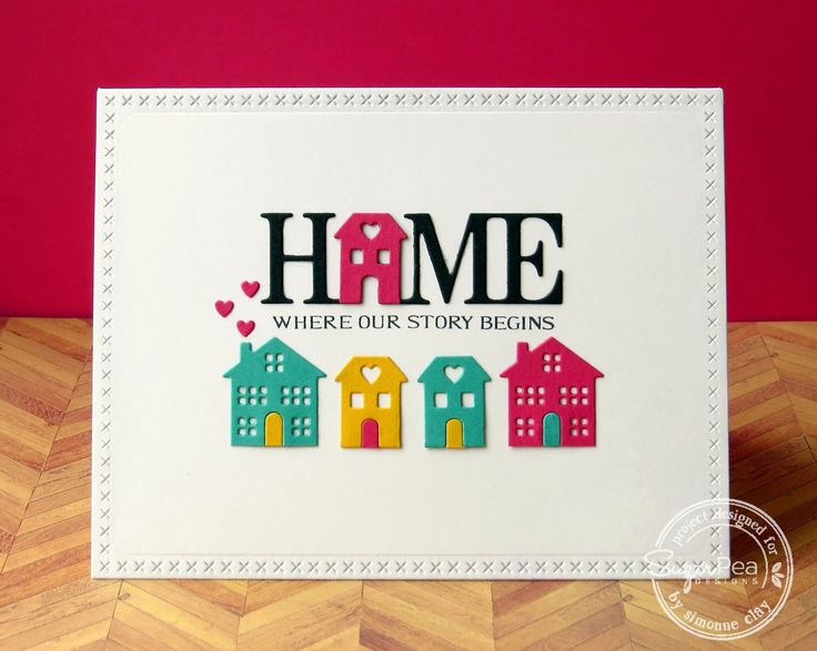 SugarPea Designs: SugarCuts - Home Sweet Home & Sweet Sentiments - Home by Simonne ClaySemSee's Sparkly Scribblings