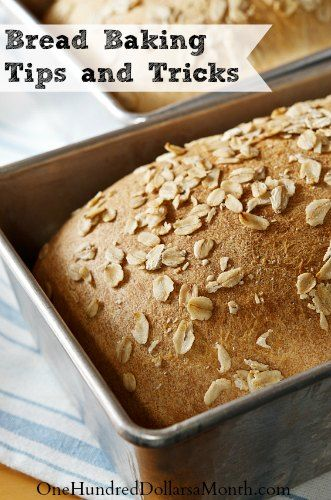 Bread Baking Tips and Tricks - One Hundred Dollars a Month