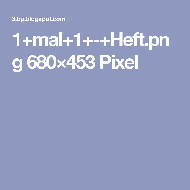 1+mal+1+-+Heft.png 680×453 Pixel